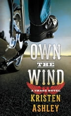 Own the Wind, A Chaos Novel