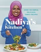 Nadiya's Kitchen ebook by Nadiya Hussain