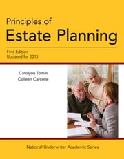 Principles of Estate Planning, First Edition, Updated for 2013 ebook by Carolynn Tomin,Colleen Carcone