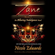 Zane - An Alluring Indulgence Novel, Book 2 audiobook by Nicole Edwards