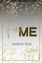 Find Me - Found, la duologie ebook by