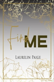 Find Me - Found, la duologie ebook by Laurelin Paige