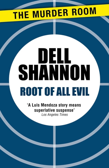 Root of All Evil ebook by Dell Shannon