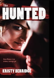 The Hunted ebook by Kristy Berridge