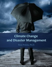 Climate Change and Disaster Management ebook by Ross Prizzia