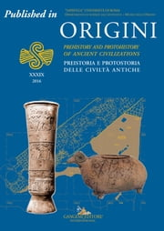 "Faunal analysis - Published in Origini n. XXXIX/2016. Rivista annuale del Dipartimento di Scienze dell'Antichità – ""Sapienza"" Università di Roma 