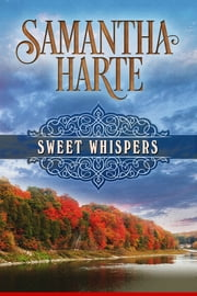 Sweet Whispers ebook by Samantha Harte