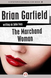 The Marchand Woman ebook by Brian Garfield