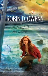 Enchanted No More ebook by Robin D. Owens