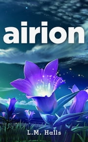 Airion - Carrie: A Magical Psychic Series, #1 ebook by L.M. Halls