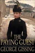 The Paying Guest ebook by George Gissing