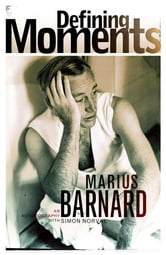 Defining Moments ebook by Marius Barnard