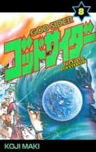 GOD SIDER - Volume 8 ebook by Koji Maki