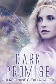 Dark Promise ebook by Julia Crane,Talia Jager