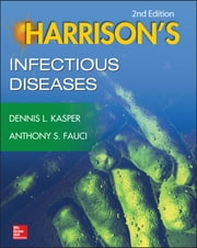 Harrison's Infectious Diseases, 2/E ebook by Dennis Kasper,Anthony Fauci