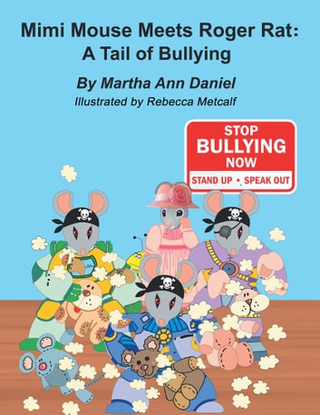 Mimi Mouse Meets Roger Rat: A Tail of Bullying