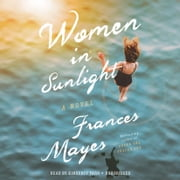 Women in Sunlight - A Novel audiobook by Frances Mayes