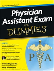 Physician Assistant Exam For Dummies ebook by Barry Schoenborn,Richard Snyder