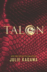 Talon ebook by Julie Kagawa