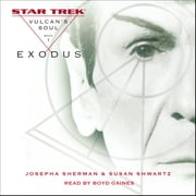 Star Trek: The Original Series: Vulcan's Soul #1: Exodus audiobook by Josepha Sherman, Susan Shwartz