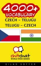 4000+ Vocabulary Czech - Telugu eBook by Gilad Soffer