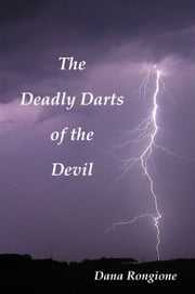 The Deadly Darts of the Devil ebook by Dana Rongione