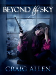 Beyond the Sky ebook by Craig Allen