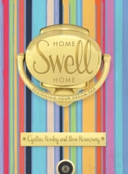 Home Swell Home - Designing Your Dream Pad ebook by Cynthia Rowley, Ilene Rosenzweig