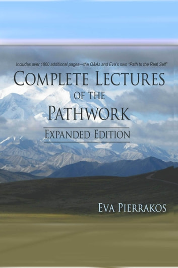 Complete Lectures of the Pathwork: Unedited Lectures Vol.1 ebook by Eva Pierrakos