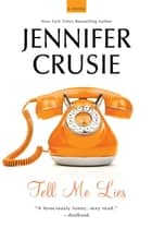 Tell Me Lies ebook by Jennifer Crusie