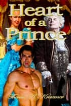 Heart Of A Prince ebook by