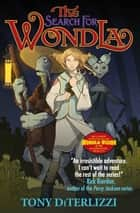 The Search for WondLa ebook by Tony DiTerlizzi