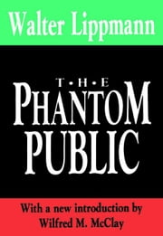 The Phantom Public ebook by Lippmann, Walter