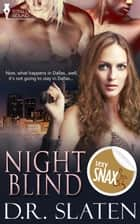 Night Blind ebook by D.R. Slaten