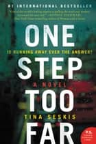 One Step Too Far - A Novel ebook by Tina Seskis