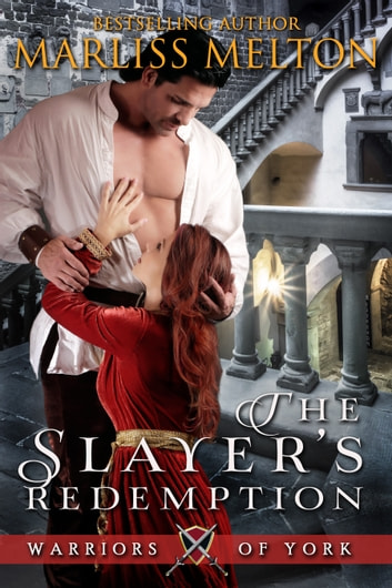 The Slayer's Redemption ebook by Marliss Melton