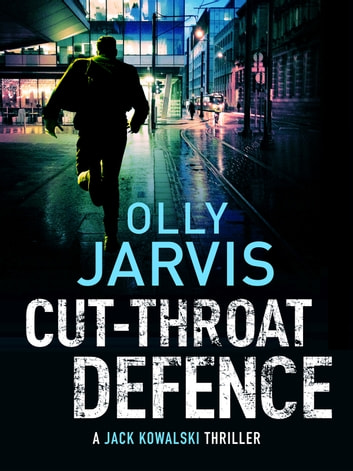 Cut-Throat Defence - The dramatic, twist-filled legal thriller ebook by Olly Jarvis