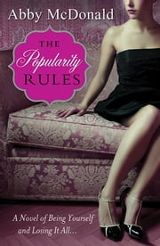The Popularity Rules ebook by Abby McDonald