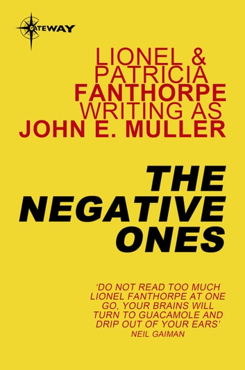 The Negative Ones ebook by John E. Muller,Lionel Fanthorpe,Patricia Fanthorpe