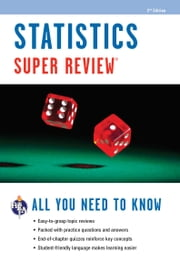 Statistics Super Review, 2nd Ed. ebook by The Editors of REA