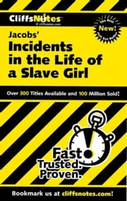 CliffsNotes on Jacobs' Incidents in the Life of a Slave Girl ebook by Durthy A. Washington