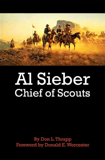 Al Sieber - Chief of Scouts ebook by Dan L. Thrapp