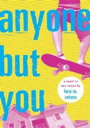 Anyone but You ebook by Lara M. Zeises