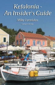 Kefalonia: An Insider's Guide ebook by Mike Leonidas