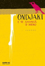 E Se Amanhã o Medo ebook by ONDJAKI