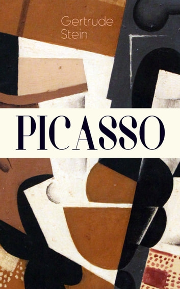 PICASSO - Cubism and Its Impact ebook by Gertrude Stein
