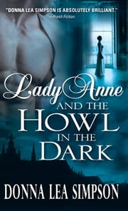 Lady Anne and the Howl in the Dark ebook by Donna Simpson