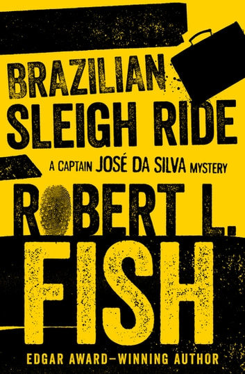 Brazilian Sleigh Ride ebook by Robert L. Fish