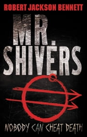 Mr. Shivers ebook by Robert Jackson Bennett