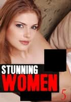 Stunning Women - A sexy photo book Volume 5 ebook by Candice Haughton